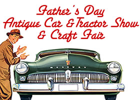15th Annual Father's Day Antique Car & Tractor Show and Craft Fair